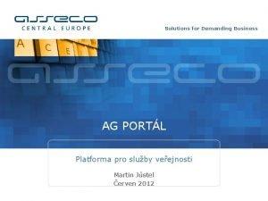 Solutions for Demanding Business AG PORTL Platforma pro