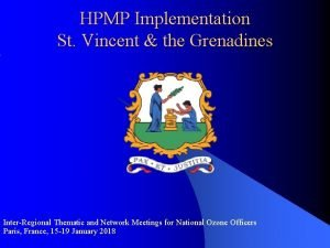 HPMP Implementation St Vincent the Grenadines InterRegional Thematic