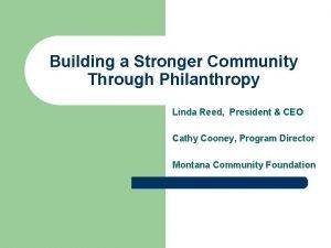 Building a Stronger Community Through Philanthropy Linda Reed