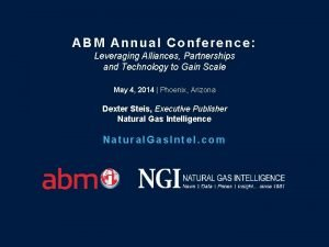 ABM Annual Conference Leveraging Alliances Partnerships and Technology