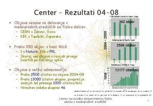 Center Rezultati 04 08 Objave vezane na delovanje