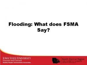 Flooding What does FSMA Say Flooding Minnesota Property