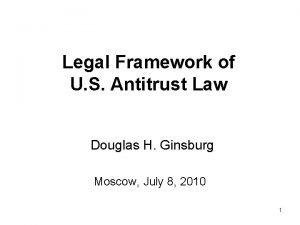 Legal Framework of U S Antitrust Law Douglas