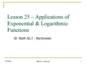 Lesson 25 Applications of Exponential Logarithmic Functions IB