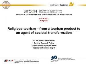 RELIGIOUS TOURISM AND THE CONTEMPORARY TOURISM MARKET 8