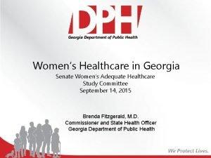 Womens Healthcare in Georgia Senate Womens Adequate Healthcare