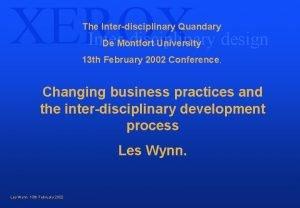 XEROX The Interdisciplinary Quandary Interdisciplinary design De Montfort