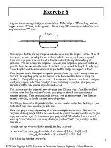 Exercise 8 Imagine a train crossing a bridge