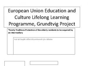 European Union Education and Culture Lifelong Learning Programme