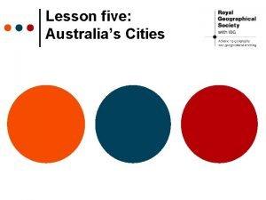 Lesson five Australias Cities Australias Capital City Which