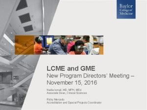 LCME and GME New Program Directors Meeting November