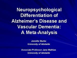 Neuropsychological Differentiation of Alzheimers Disease and Vascular Dementia