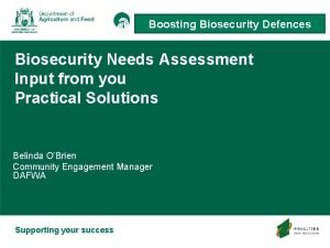 Boosting Biosecurity Defences Boosting Biosecurity Needs Assessment Input