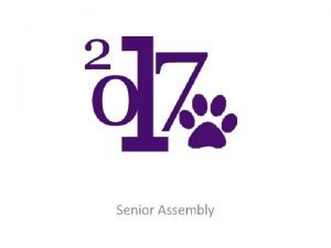 Senior Assembly ORDER YOUR DIPLOMA Fill out the