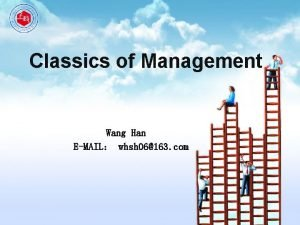 Classics of Management Wang Han EMAIL whsh 06163
