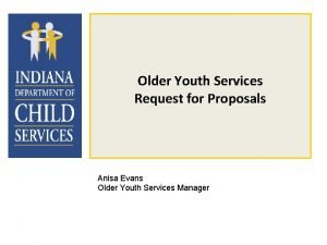 Older Youth Services Request for Proposals Anisa Evans
