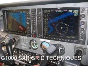 G 1000 SAR GRID TECHNIQUES Lt Col Bill