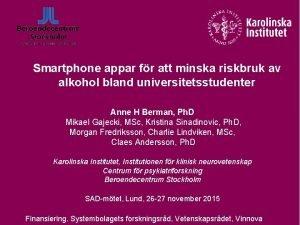 Smartphone appar fr att minska riskbruk av alkohol