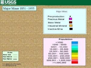 Major Mines 1851 1955 Major Mines Historic Trails