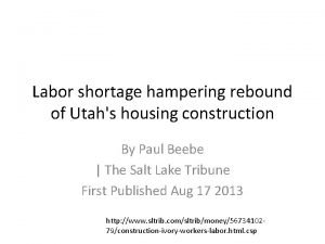 Labor shortage hampering rebound of Utahs housing construction