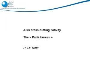 9102020 ACC crosscutting activity The Paris bureau H