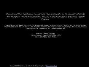 Pemetrexed Plus Cisplatin or Pemetrexed Plus Carboplatin for