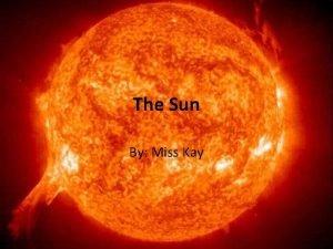 The Sun By Miss Kay The Sun The