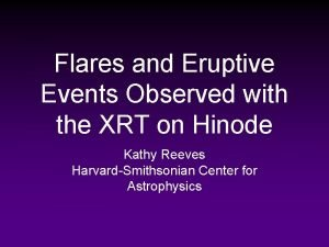Flares and Eruptive Events Observed with the XRT