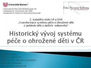 Kulturgeschichte Ostmitteleuropas mit Schwerpunkt Geschichte der SSR Fachbereich