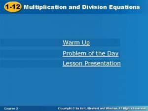 and Division Equations 1 12 Multiplication and Division