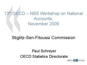 13 th OECD NBS Workshop on National Accounts
