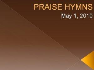 PRAISE HYMNS May 1 2010 HYMN 428 SWEET