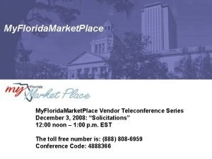 My Florida Market Place Vendor Teleconference Series December