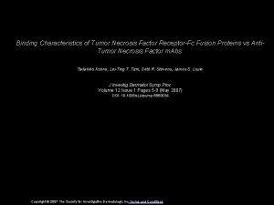 Binding Characteristics of Tumor Necrosis Factor ReceptorFc Fusion