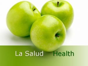 La Salud Health Qu te gusta comer What