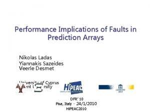 Performance Implications of Faults in Prediction Arrays Nikolas