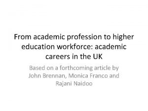 From academic profession to higher education workforce academic