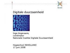 Digitale duurzaamheid Inge Angevaare cordinator Nationale Coalitie Digitale