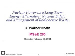Nuclear Power as a LongTerm Energy Alternative Nuclear