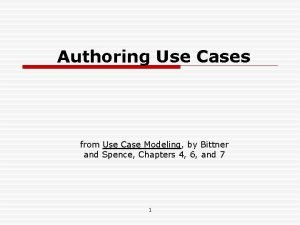 Authoring Use Cases from Use Case Modeling by