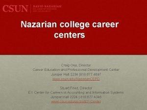 Nazarian college career centers Craig Oka Director Career