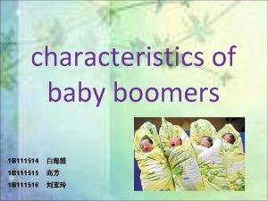 characteristics of baby boomers 1 B 111514 1