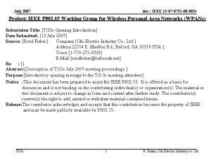 July 2007 doc IEEE 15 07 0751 00