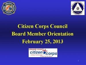 Citizen Corps Council Board Member Orientation February 25