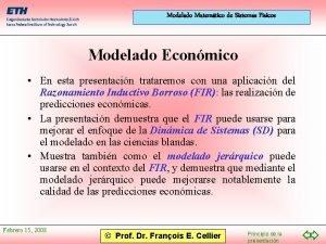 Modelado Matemtico de Sistemas Fsicos Modelado Econmico En