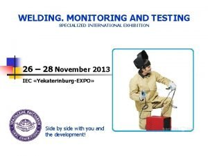 WELDING MONITORING AND TESTING SPECIALIZED INTERNATIONAL EXHIBITION 26
