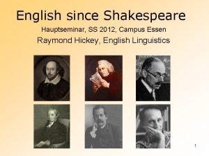 English since Shakespeare Hauptseminar SS 2012 Campus Essen