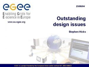 230604 www euegee org Outstanding design issues Stephen