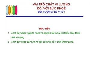 VAI TR CHT VI LNG I VI SC