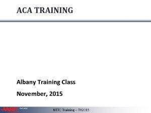 ACA TRAINING Albany Training Class November 2015 TAXAIDE